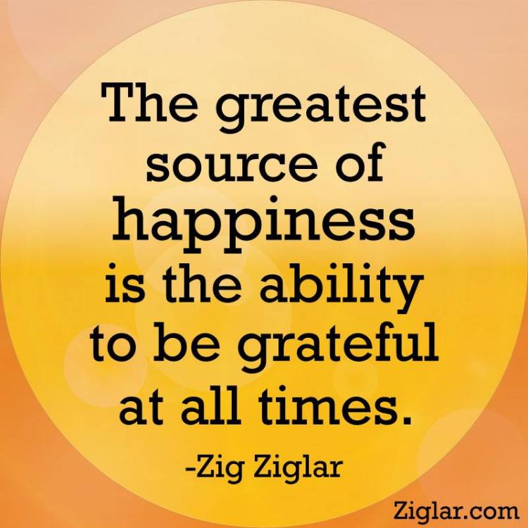 Nguồn gốc lớn nhất của hạnh phúc đó là khả năng biết ơn vào mọi lúc – Zig Ziglar